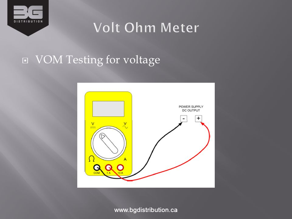  VOM Testing for voltage www.bgdistribution.ca