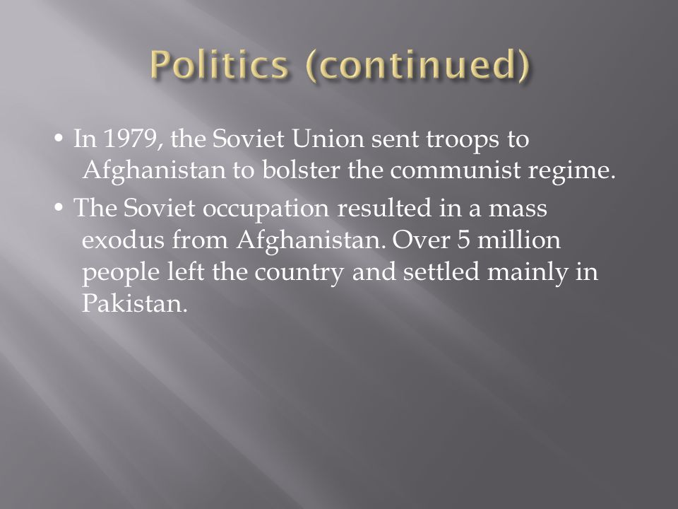 In 1979, the Soviet Union sent troops to Afghanistan to bolster the communist regime.