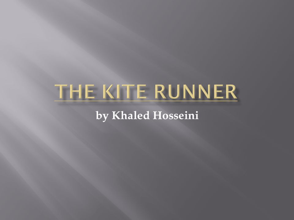 by Khaled Hosseini