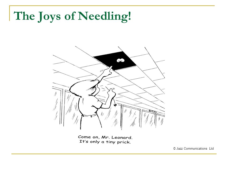 Cannulation Woes! © Jazz Communications Ltd