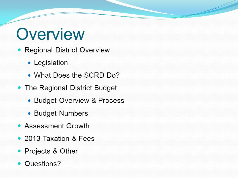 Overview Regional District Overview Legislation What Does the SCRD Do.