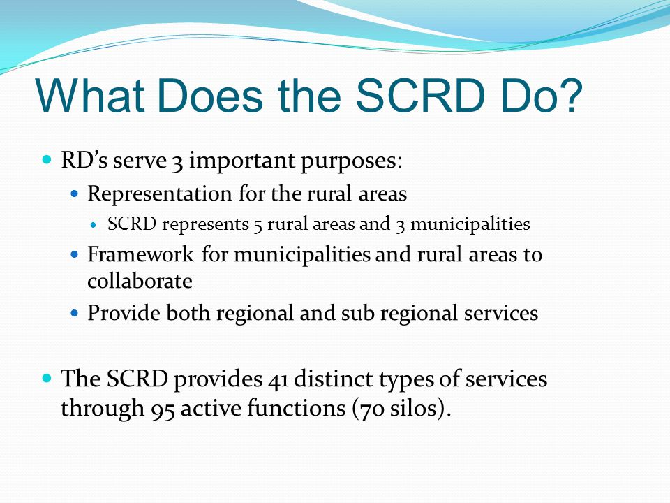 What Does the SCRD Do.