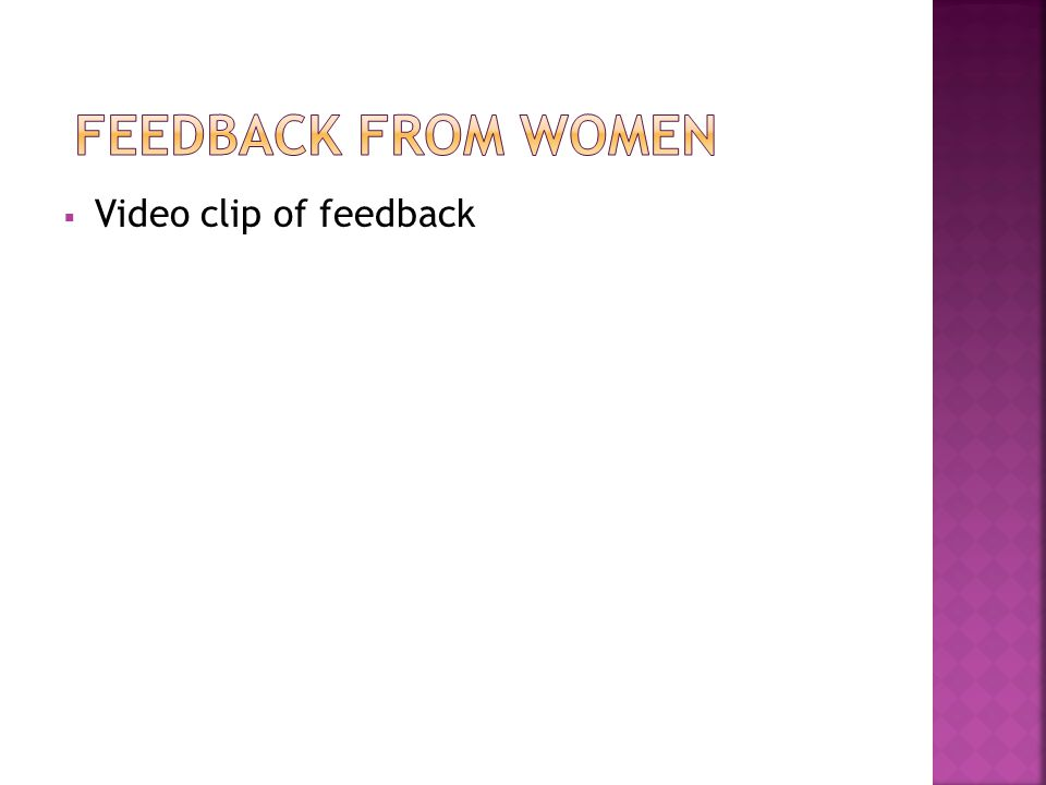 Video clip of feedback