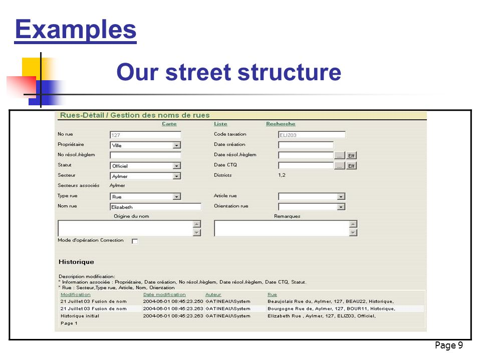 Page 9 Examples Our street structure