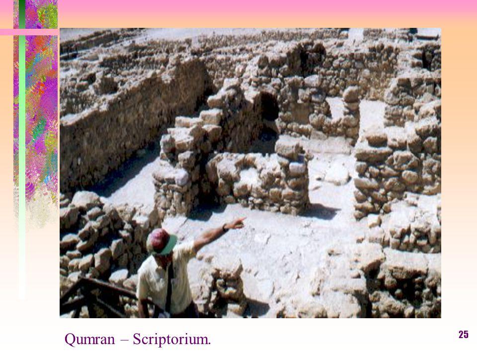 25 Qumran – Scriptorium.
