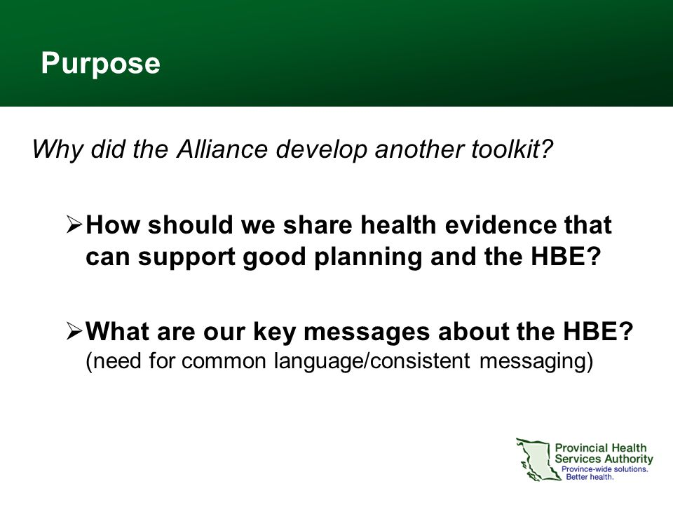 Purpose Why did the Alliance develop another toolkit.