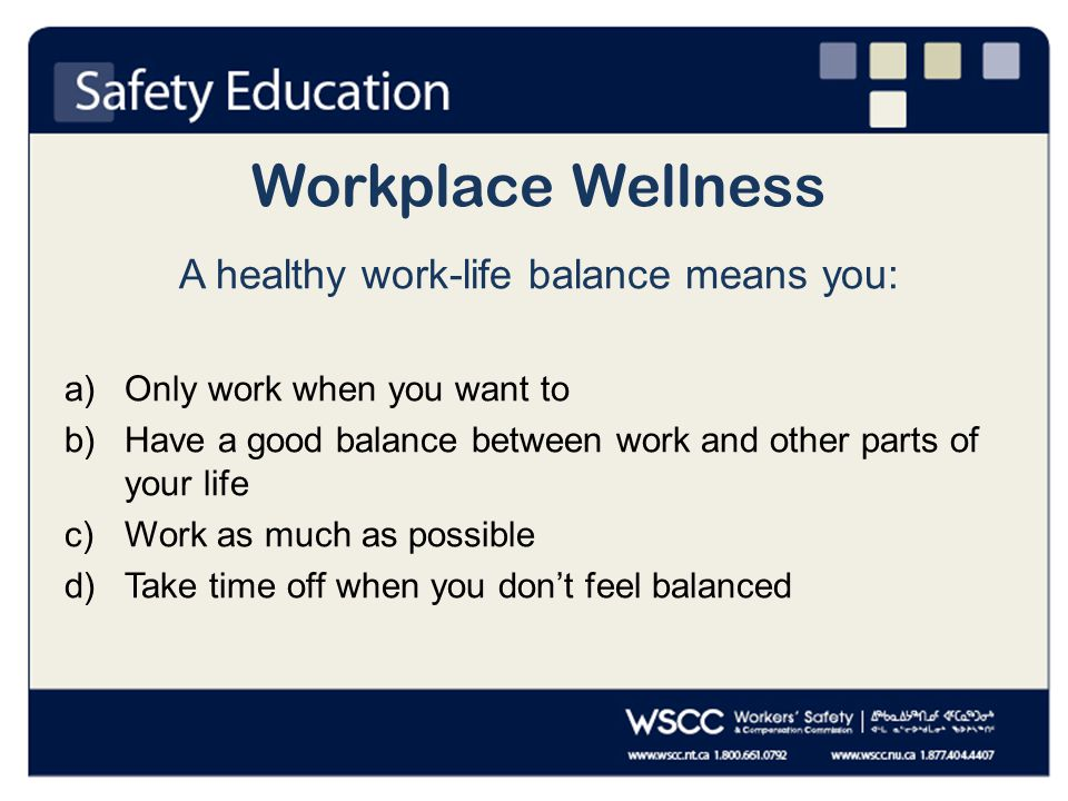 Workplace Wellness Which of the following is an example of harassment.