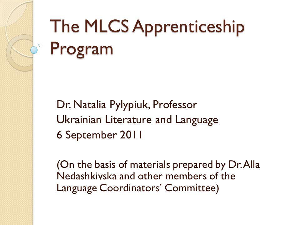 The MLCS Apprenticeship Program Dr.