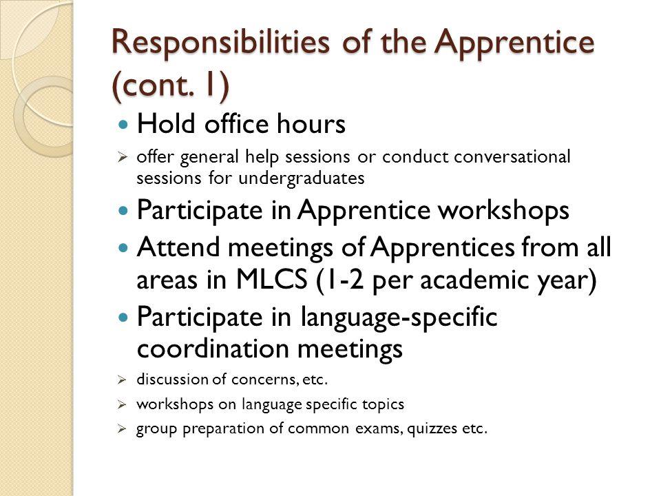 Responsibilities of the Apprentice (cont.