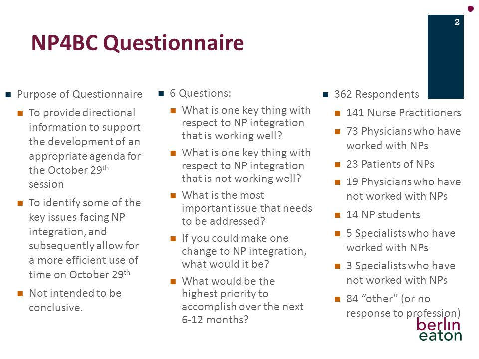 NP4BC Questionnaire 6 Questions: What is one key thing with respect to NP integration that is working well.