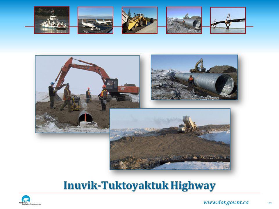 www.dot.gov.nt.ca Inuvik-Tuktoyaktuk Highway 11