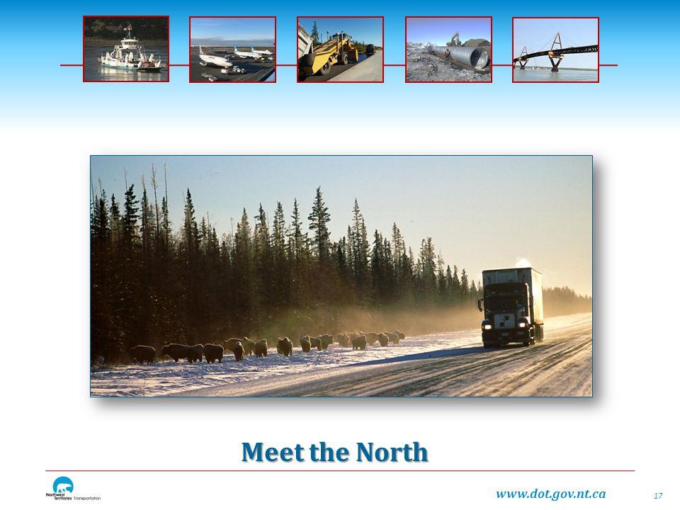 www.dot.gov.nt.ca Meet the North 17