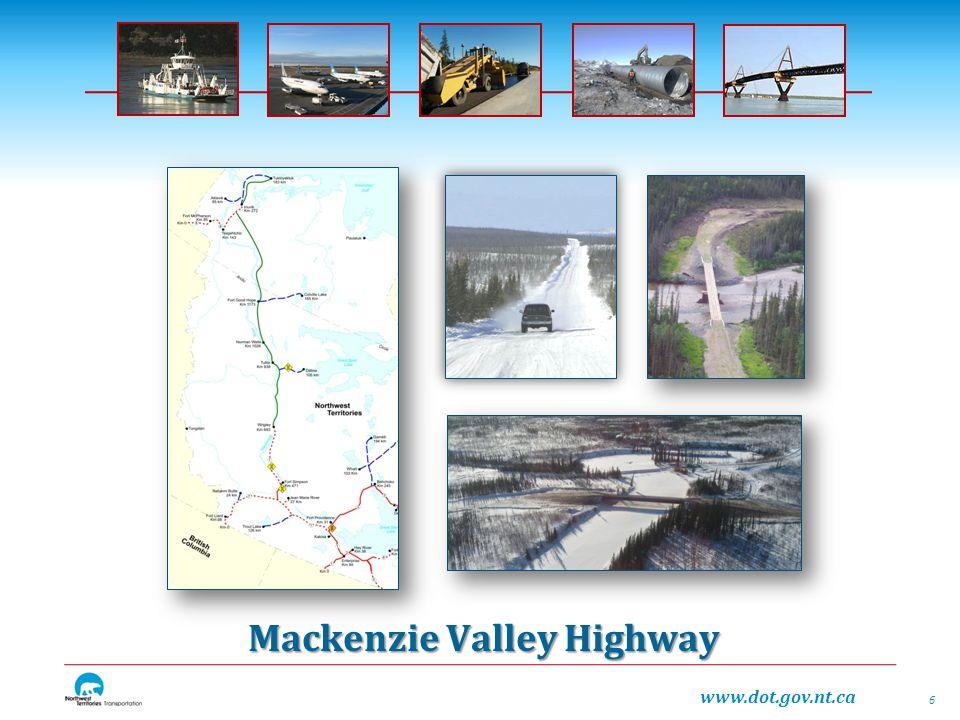www.dot.gov.nt.ca Mackenzie Valley Highway 6