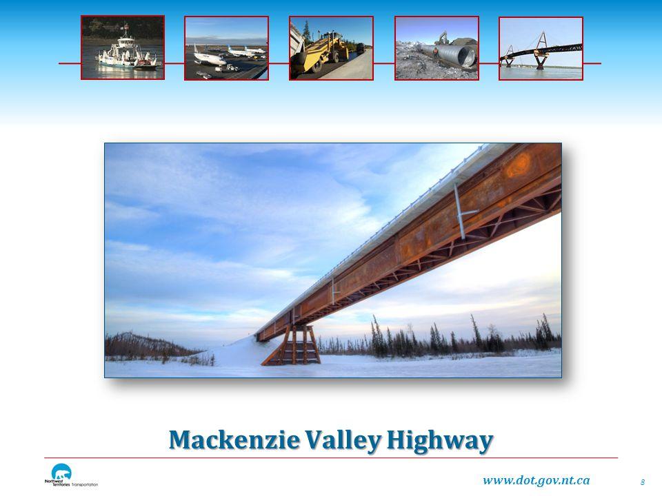 www.dot.gov.nt.ca Mackenzie Valley Highway 8