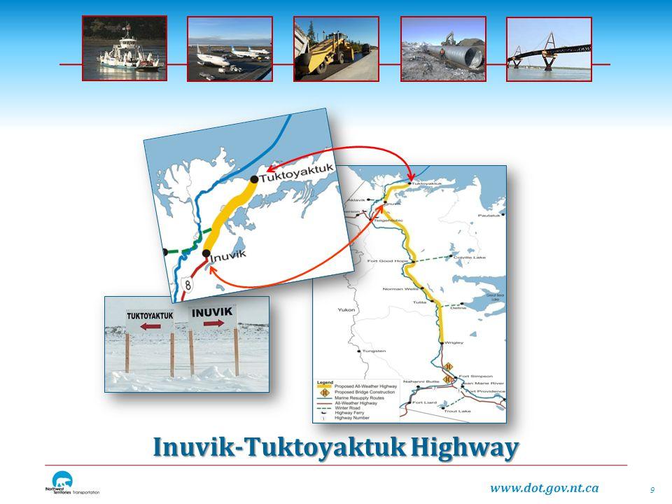 www.dot.gov.nt.ca Inuvik-Tuktoyaktuk Highway 9