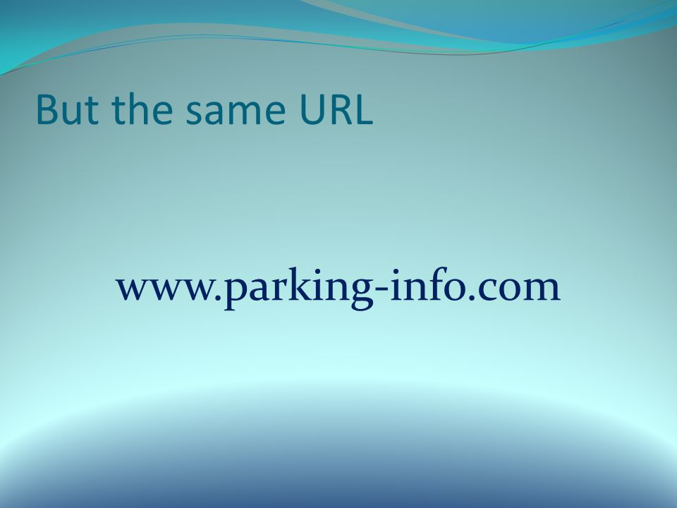 But the same URL www.parking-info.com