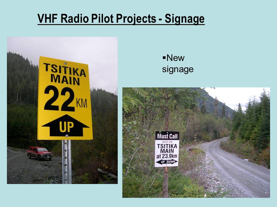 VHF Radio Pilot Projects - Signage  New signage