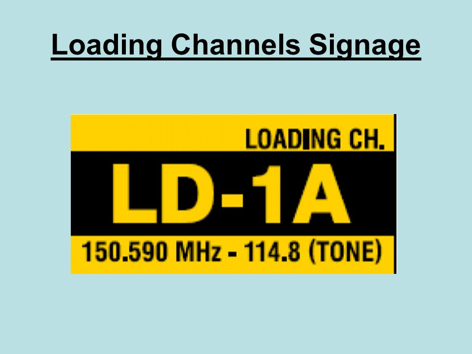 Loading Channels Signage