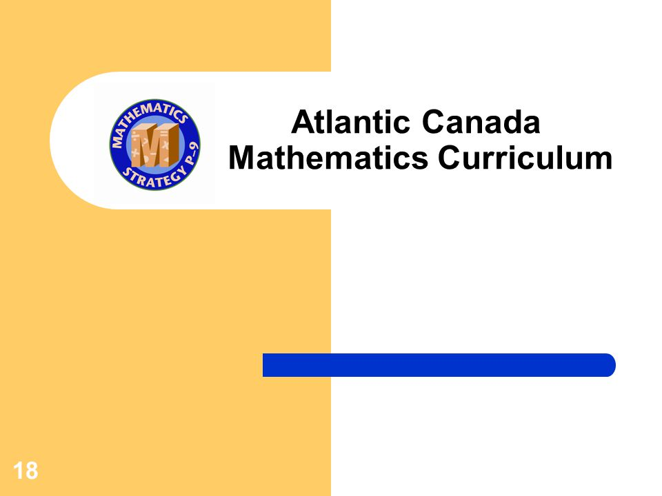 18 Atlantic Canada Mathematics Curriculum