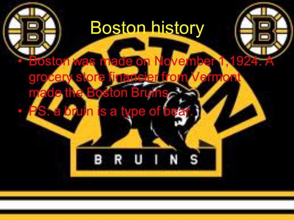 Boston history Boston was made on November 1,1924.
