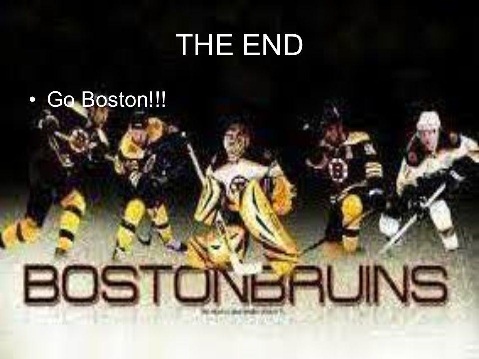 THE END Go Boston!!!