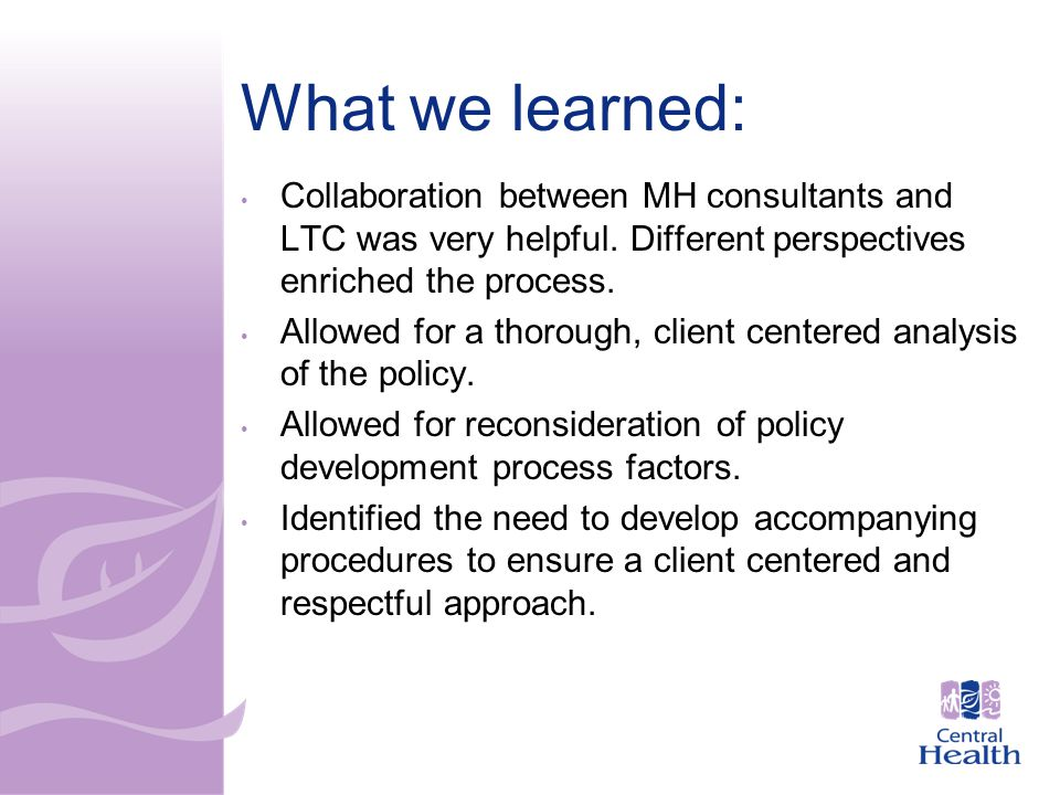 Collaboration between MH consultants and LTC was very helpful.