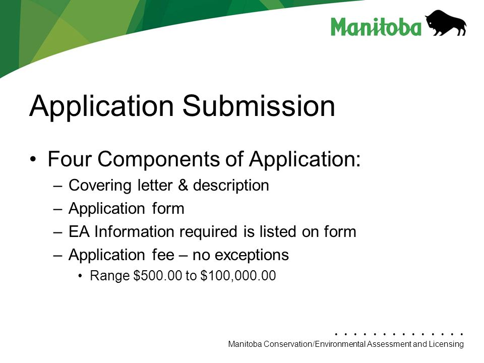 Manitoba Conservation Department Name/Presentation Title Manitoba Conservation/Environmental Assessment and Licensing Application Submission Four Comp