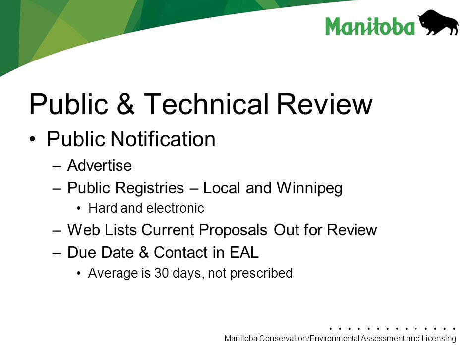 Manitoba Conservation Department Name/Presentation Title Manitoba Conservation/Environmental Assessment and Licensing Public & Technical Review Public