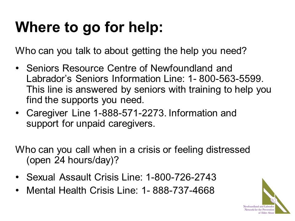 Who can you talk to about getting the help you need.