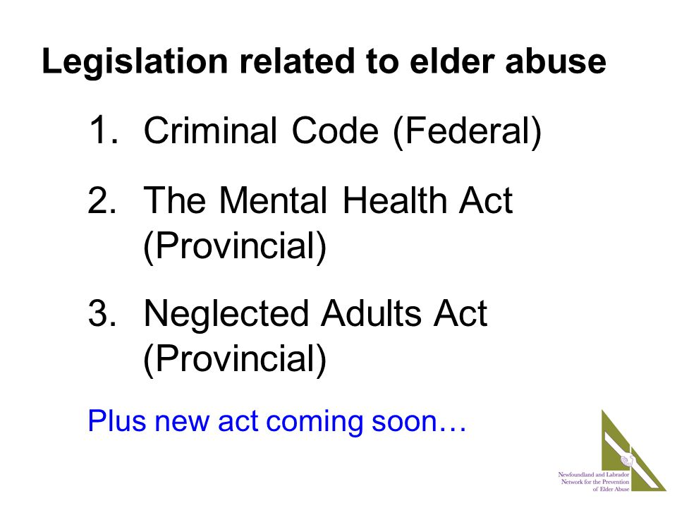 Legislation related to elder abuse 1.