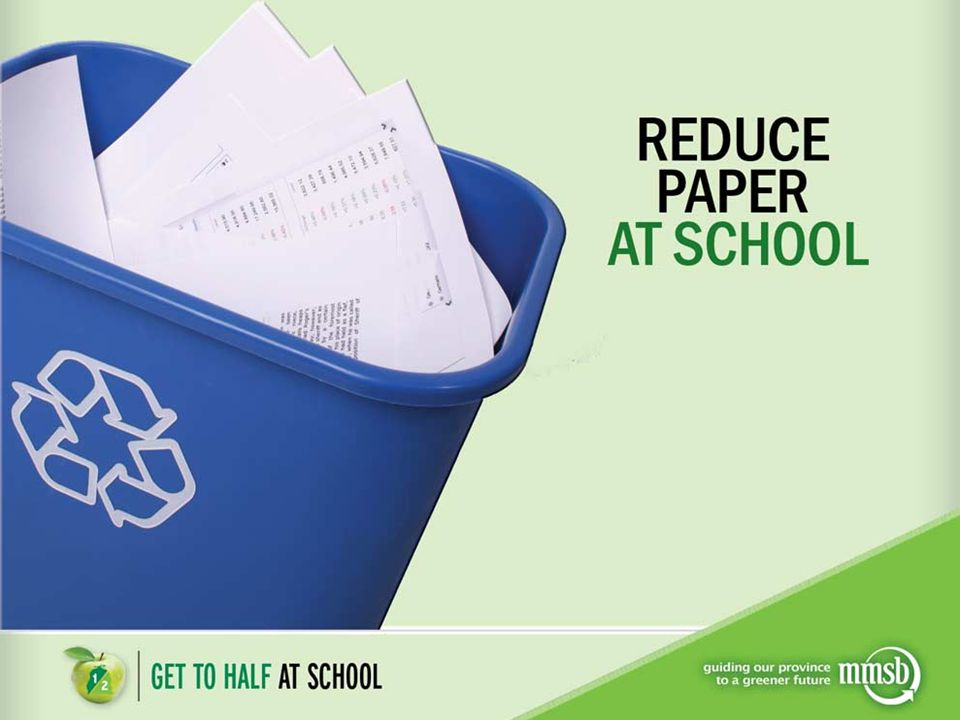 Why Reduce Paper.