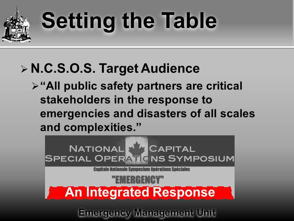 Emergency Management Unit Setting the Table  N.C.S.O.S.