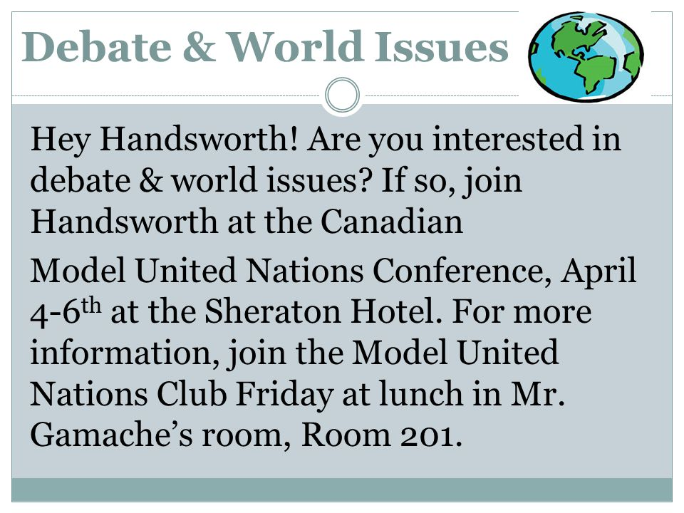 Debate & World Issues Hey Handsworth.Are you interested in debate & world issues.