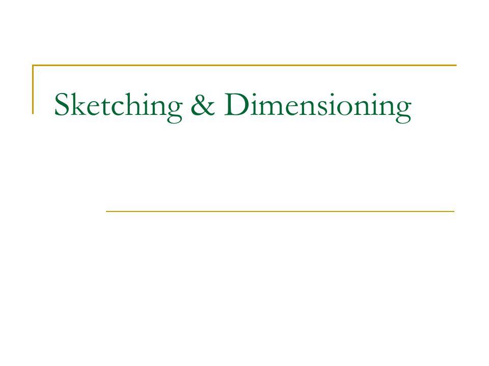 Sketching & Dimensioning