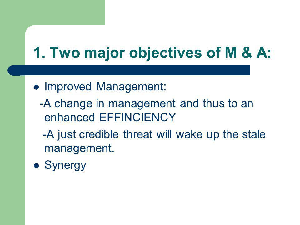 2.Target for M & A: How do you know whether a firm's management is stale.