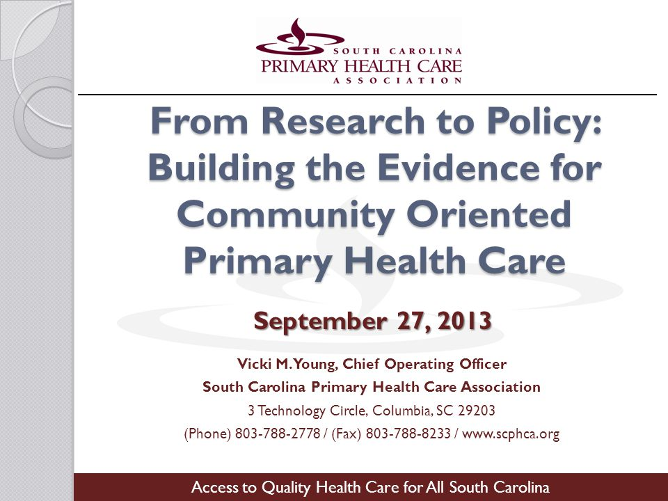 From Research to Policy: Building the Evidence for Community Oriented Primary Health Care Vicki M.
