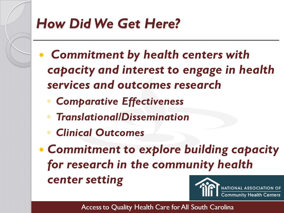 Access to Quality Health Care for All South Carolina How Did We Get Here.