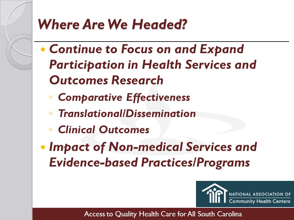 Access to Quality Health Care for All South Carolina Where Are We Headed.