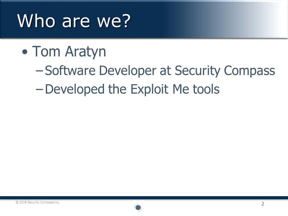 © 2008 Security Compass inc.