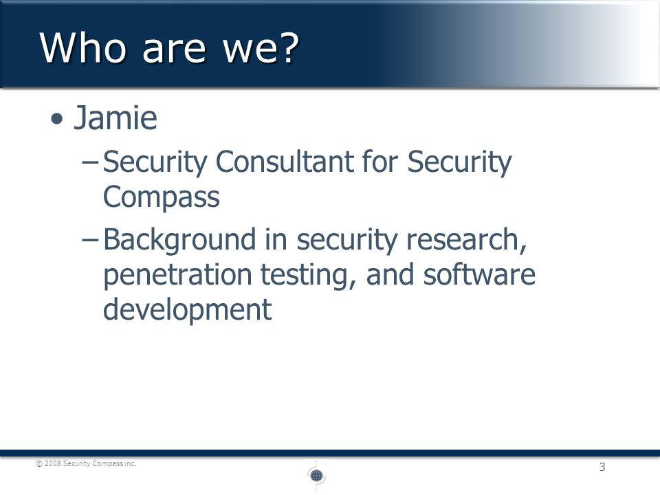 © 2008 Security Compass inc.Checking all attacks against all fields is slow.