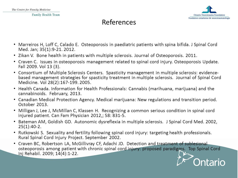 References Marreiros H, Loff C, Calado E. Osteoporosis in paediatric patients with spina bifida.