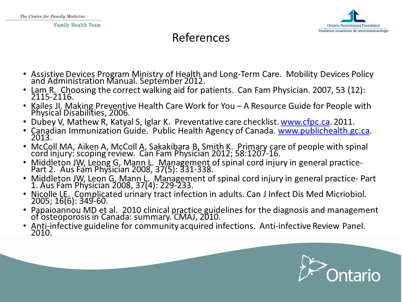 References Assistive Devices Program Ministry of Health and Long-Term Care.