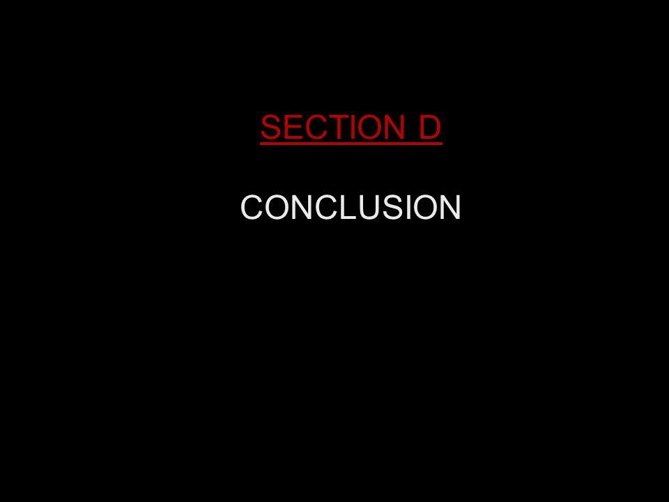 SECTION D CONCLUSION