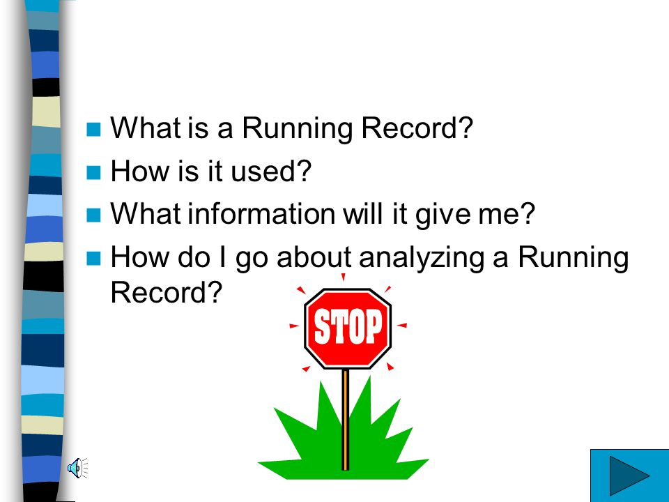 Analyzing a Running Record An Instructional Module for Reading Teachers