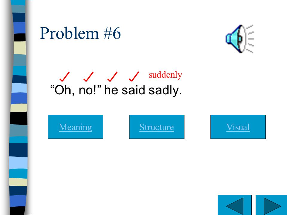 Yes. You are correct The reader is using visual cues but not meaning. Structure is debatable in this example.