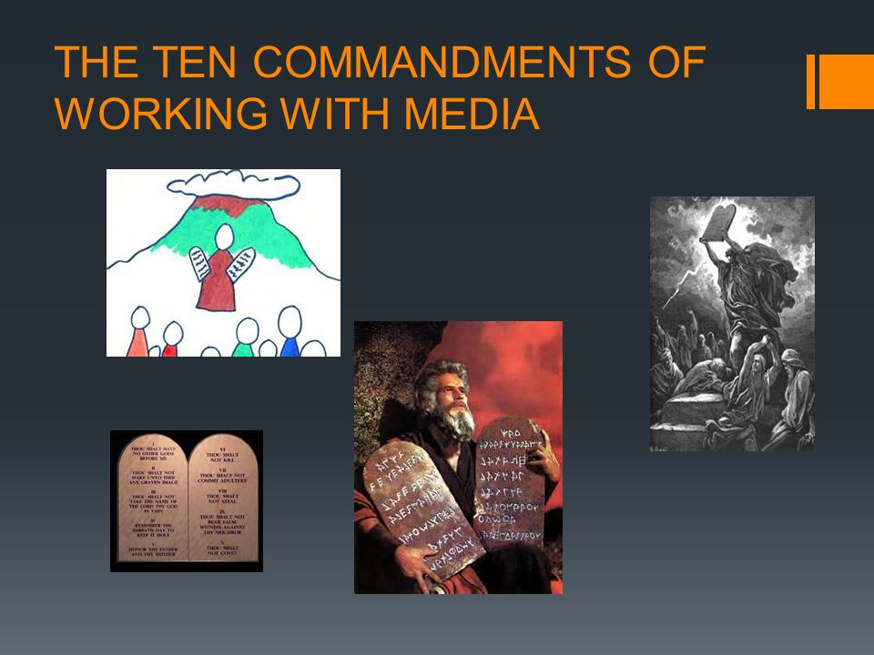 THE TEN COMMANDMENTS OF WORKING WITH MEDIA