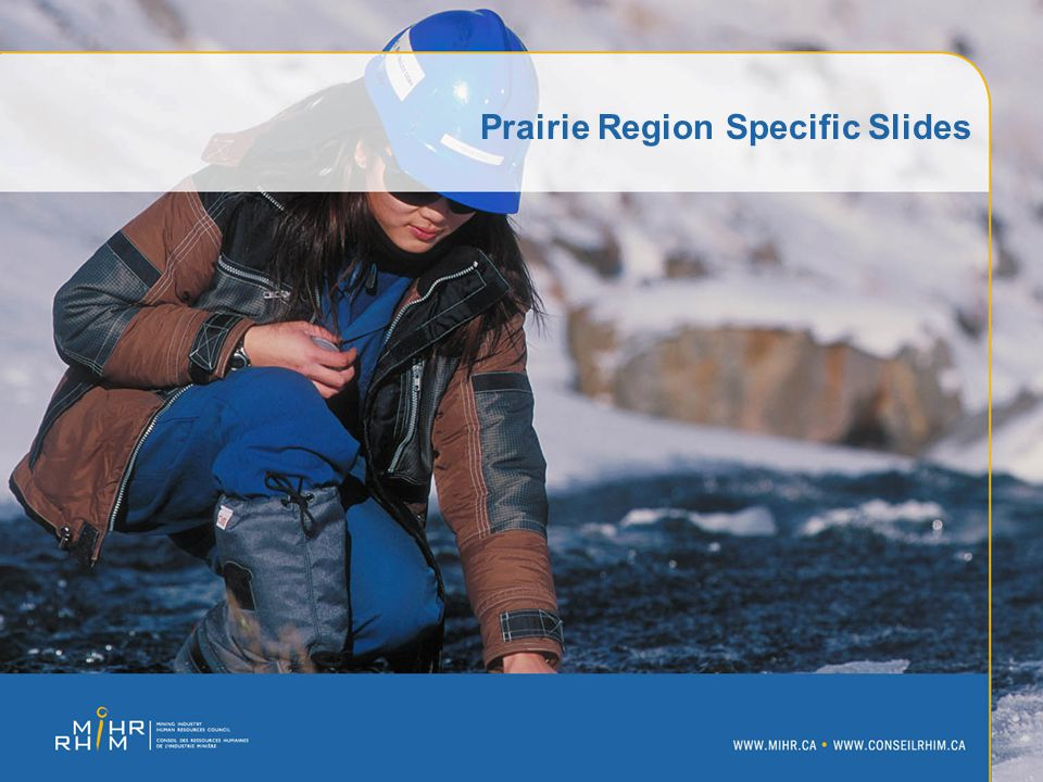 Prairie Region Specific Slides