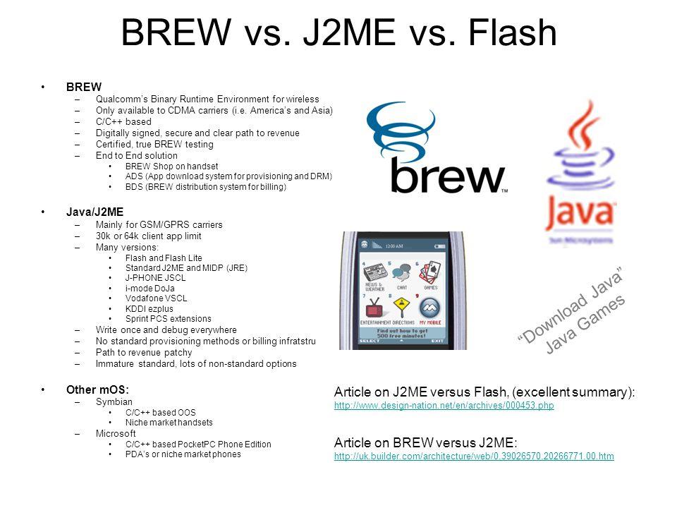 BREW vs. J2ME vs.