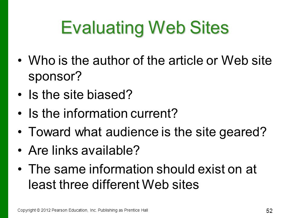 Evaluating Web Sites Who is the author of the article or Web site sponsor.