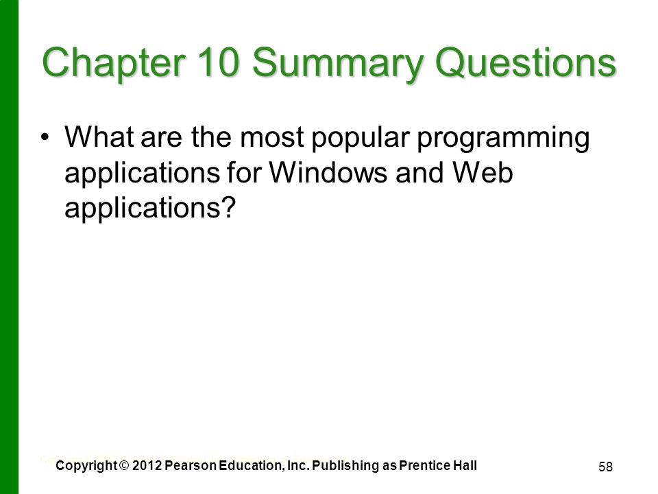 58 Chapter 10 Summary Questions What are the most popular programming applications for Windows and Web applications.